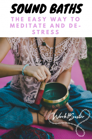 Sound Baths - The easy way to de-stress