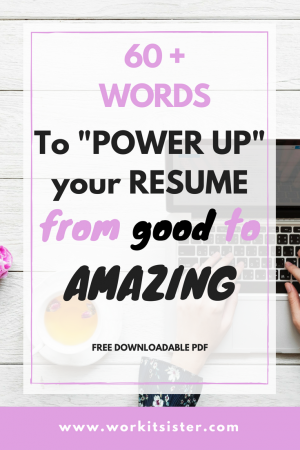 60 words to power up your resume from good to amazing