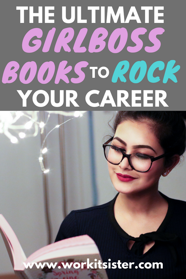 The ultimate reading list of girlboss books to help you rock your career. Learn how to move up the career ladder with advice and tips from women who are at the top of their game. Click here to rock your career.... #girlboss #girlbossbooks #readinglist #careeradviceforwomen