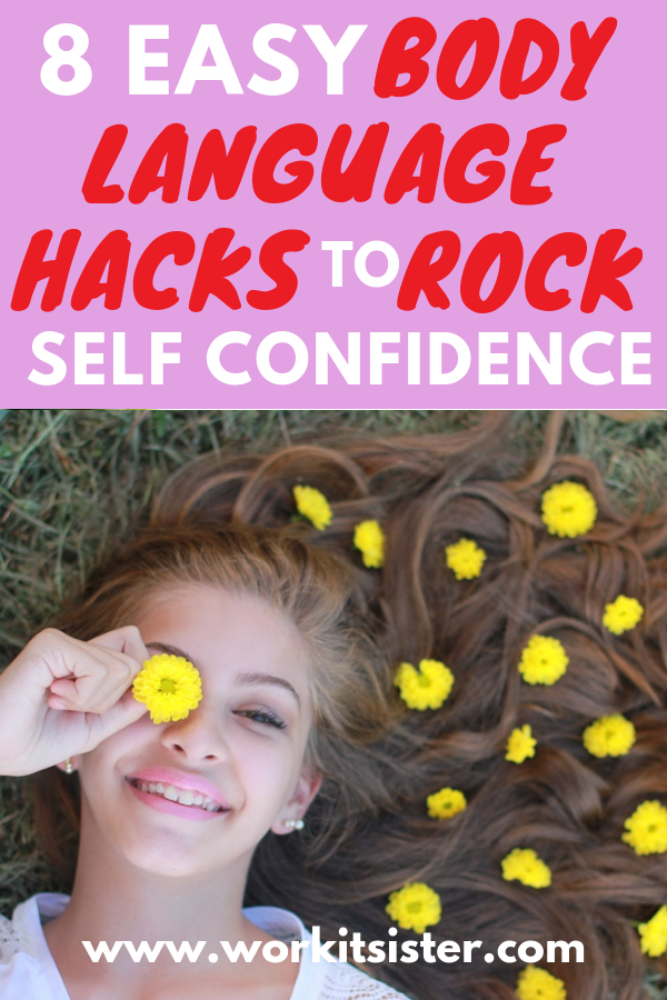 Do you want more confidence? Use any of these 8 body language hacks to skyrocket your self-confidence. Use confident body language to make you feel and appear more confident at work and in life. Here's how... #confident #bodylanguage #selfconfidence #selfesteem #bodylanguagetips